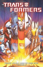 Transformers: More Than Meets The Eye Volume 3 - James Roberts
