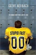 Stupid Fast - Geoff Herbach