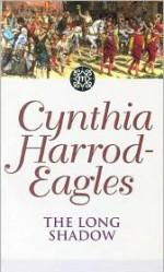The Long Shadow - Cynthia Harrod-Eagles