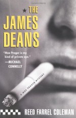 The James Deans - Reed Farrel Coleman