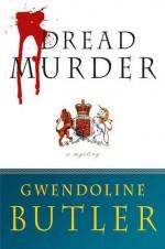 Dread Murder - Gwendoline Butler