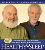 Healthy Sleep - Andrew Weil, Rubin R. Naiman