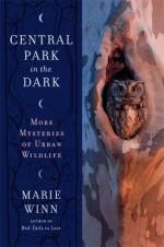 Central Park in the Dark: More Mysteries of Urban Wildlife - Marie Winn