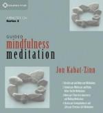 Guided Mindfulness Meditation Series 3 - Jon Kabat-Zinn