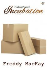 Incubation - Freddy MacKay