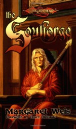 The Soulforge - Margaret Weis, Tracy Hickman