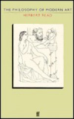 The Philosophy of Modern Art - Herbert Read