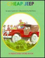 Cheap Jeep (Gill, Janie Spaht. Predictable Word Book. 2a, Beginner.) - Janie Spaht Gill