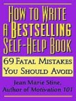 How to Write a Bestselling Self-Help Book - Jean Marie Stine