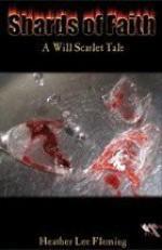 Shards of Faith: A Will Scarlet Tale - Heather Lee Fleming, Armand Rosamilia