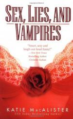 Sex, Lies and Vampires - Katie MacAlister