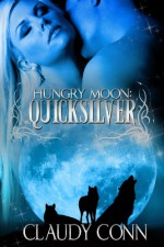 Hungry Moon-Quicksilver - Claudy Conn
