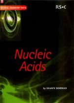 Nucleic Acids - S. Doonan, Edward W. Abel, David Phillips, J. Derek Woollins, A.G. Davies