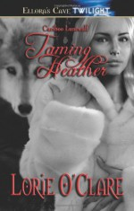 Taming Heather - Lorie O'Clare