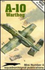 A-10 Warthog - Ken Neubeck, Don Greer, Tom Tullis, Joe Sewell