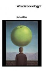 What Is Sociology - Norbert Elias