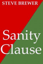 Sanity Clause (The Bubba Mabry Series) - Steve Brewer