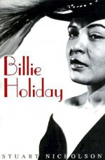 Billie Holiday - Stuart Nicholson