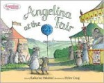 Angelina at the Fair - Katharine Holabird, Helen Craig