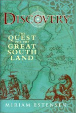 Discovery: The Quest for the Great South Land - Miriam Estensen