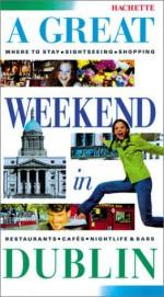 A Great Weekend in Dublin - Orion