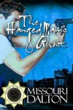 The Hanged Man's Ghost - Missouri Dalton
