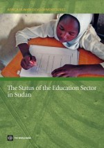 The Status of the Education Sector in Sudan - The World Bank, World Book Inc