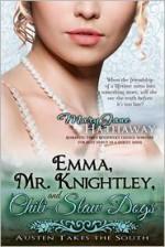 Emma, Mr. Knightley, and Chili-Slaw Dogs - Mary Jane Hathaway