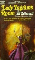 Lady Ingram's Room - Jill Tattersall