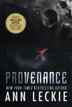 Provenance - Ann Leckie