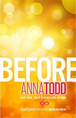 Before (The After Series) - Anna Todd
