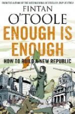 Enough is Enough: How to Build a New Republic - Fintan O'Toole