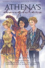 Athena's Daughters, vol. 1: Women in Science Fiction & Fantasy (Volume 1) - Mary Robinette Kowal, Sherwood Smith, C. A. Verstraete, Alma Alexander, Cleolinda Jones, Kelly Swails, Nisi Shawl, Danielle Ackley-McPhail, Cynthia Ward, Janine K. Spendlove, Vicki Johnson-Steger, Tricia Barr, D. L. Stever, Tera Fulbright, Conley Lyons, Tanya Spackman, J