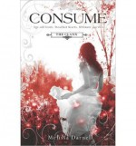 [ CONSUME (HARLEQUIN TEEN) ] BY Darnell, Melissa ( AUTHOR )Aug-27-2013 ( Paperback ) - Melissa Darnell