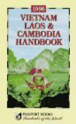 Vietnam, Laos and Cambodia Handbook, 1996 - NTC/Contemporary Publishing Company, Joshua Eliot