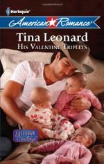 His Valentine Triplets - Tina Leonard