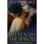 Bitten in the Bayou - Selena Blake