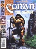 Conan the Savage, Vol.1 (Conan the Savage #1) - Chuck Dixon, Enrique Alcatena, Vickie Williams, Tim Conrad, Roy Thomas, John Costanza
