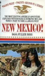 New Mexico! - Dana Fuller Ross