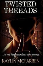 Twisted Threads - Kaylin McFarren