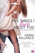 Five Things I Love About You - Sarah Ballance