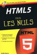 HTML 5 Poche Pour les nuls (French Edition) - Andy Harris, Jean-Louis Gréco, Patricia Moritz