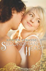 Secondhand Heart - Kristen Strassel