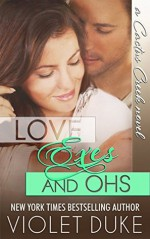 Love, Exes, and Ohs - Violet Duke