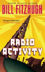 Radio Activity - Bill Fitzhugh