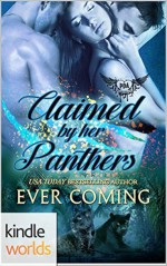 Claimed By Her Panthers - Ever Coming