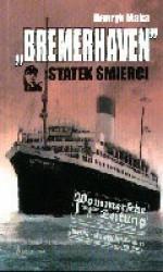 Bremerhaven. Statek śmierci - Henryk Mąka