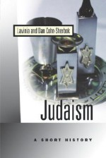 Judaism: A Short History - Lavinia Cohn-Sherbok