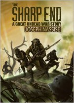 The Sharp End - Joseph Nassise