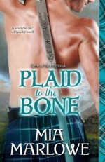 Plaid to the Bone (Spirit of the Highlands) - Mia Marlowe